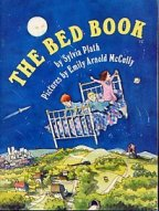 The Bed Book by Sylvia Plath and Emily Arnold McCully
