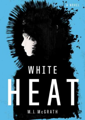 White Heat by M. J. McGrath