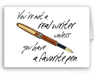 real writers have favorite pens